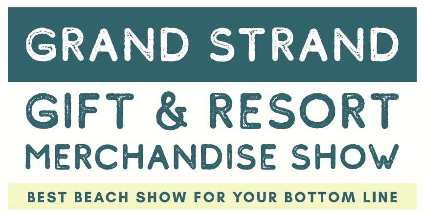 Grand Strand  Gift  & Resort Merchandise Show